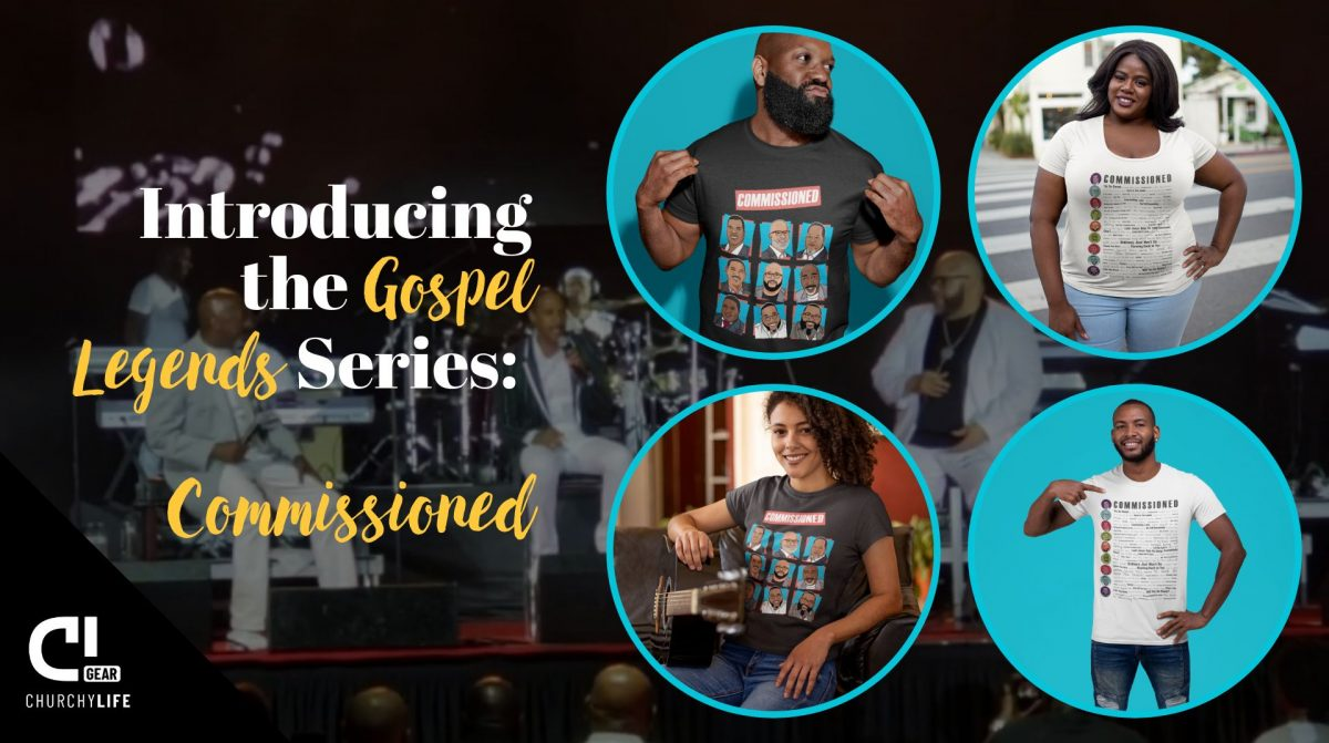 """Gospel Legends"" series - Featuring Commissioned! Our all-new design series pays homage to gospel industry greats. You've never seen anything like this!"